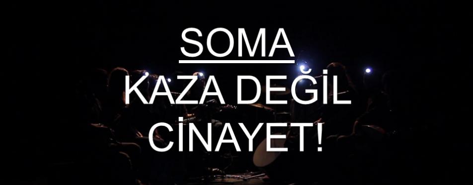 Soma-Kaza Değil Cinayet